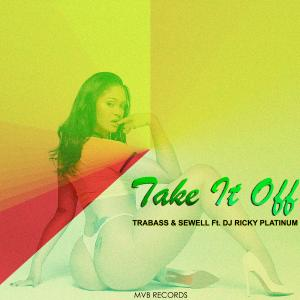 """Take It Off"" by Trabass"