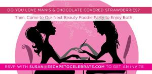 Enjoy Exclusive What Women Want Beauty Service...Manis & Chocolate Strawberries
