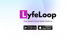 Lyfeloop Free Speech Facebook Alternative