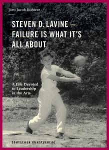 Steven D. Lavine — Failure is What It's All About cover