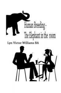 Human Breeding - The Elephant in the Room
