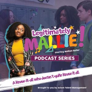 Legitimately Mallie is an episodic podcast series.