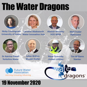 Nicky Cunningham, University of Exeter, Caroline Wadsworth, Water Innovation Hub, Alastair Moseley, H2O WEM, Matt Foster, Hydrosave, Dr, Katrina Flavell, Yorkshire Water, Julian Britton, Wessex Water, Steve Quarmby, United Utilities, Tim Williams, Stantec