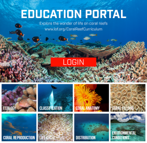 The Living Ocean Foundation's Education Portal, a free educational resource for students and teachers interested in learning about science and coral reefs.