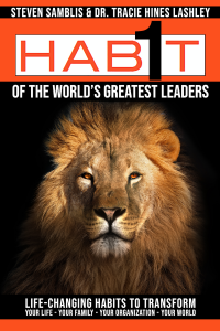 1 Habit Press Presents -1 Habit of The World's Greatest Leaders