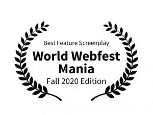 "Screenplay ""The Love Hex or Nicest Flings in Mexico"" by Mike Meier wins ""Best Feature Screenplay"" at World Webfest Mania's Feature Screenplay competition"