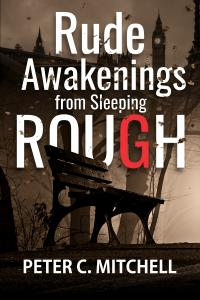 Rude Awakenings From Sleeping Rough Book Cover