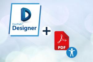 Generate accessible PDF documents according to new banking regulations with DocPath V6