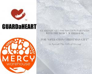 "GUARDaHEART Foundation Partners with The Mercy Warehouse for ""Operation Christmas Gift"""