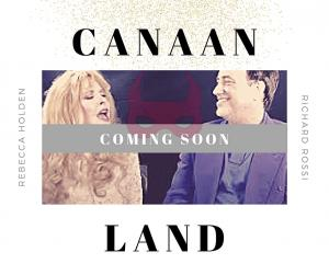 Richard Rossi's Canaan Land