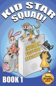 Kid Star Squad - Book 1 Cover