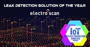 "California-based Electro Scan Inc. Wins the Prestigious ""Leak Detection Solution of the Year"" Award for 2021 as first technology to accuracy locate & measure leakage in Gallons per Minute or Liters per Second."