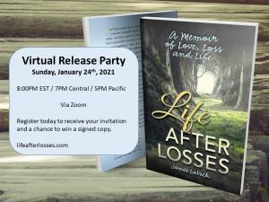 Life After Losses: A Memoir of Love, Loss and Life