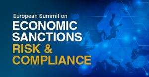 Virtual European Summit on Economic Sanctions Risk and Compliance