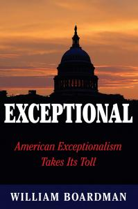 EXCEPTIONAL: American Exceptionalism Takes Its Toll - photo of cover