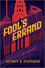 Fool's Errand by Jeffrey S. Stephens