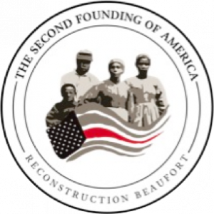 Reconstruction Beaufort: The Second Founding of America, is an expanding national collaboration of scholars, school teachers, public officials, visual and performing artists and community leaders whose common purpose is to uncover and teach the untold sto