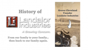 title slide to video for Landalor Industries history including a vintage picture of the fictious founder of Landalor, Grover Cleveland