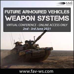 Future Armoured Vehicles Weapon Systems 2021