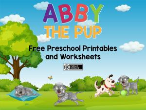 Abby the Pup Free Preschool Printables and Worksheets