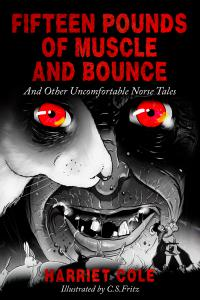 the cover of fifteen pounds of muscle and bounce folktale collection book featuring the red eyes of a wild woman