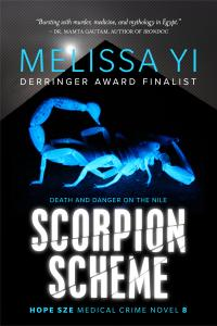 Scorpion Scheme:  DEATH AND DANGER ON THE NILE Hope Sze Medical Crime 8