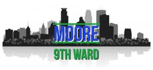 "The city of Minneapolis image with the words ""Ward 9"" and ""Moore""."