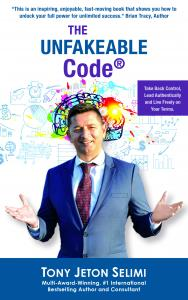 The Unfakeable Code® - The New Book by Tony J. Selimi