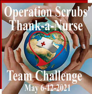 Thank-a-Nurse Team Challenge Global Nurse-Honoring Mission