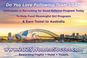 Love to Follow Team USA at 2023 Women Soccer in Australia participate in Recruiting for Good @recruitingforgood #2023womensoccer www.2023WomenSoccer.com