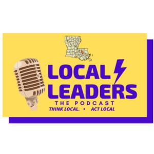 Local Leaders: The Podcast is a Livingston Parish, Louisiana video and audio podcast that focuses on small businesses in the area.