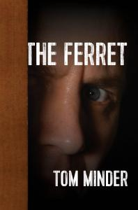 The Ferret by Tom Minder