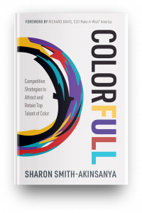 This picture is of a hardcopy of COLORFULL: Competitive Strategies to Attract and Retain Top Talent of Color