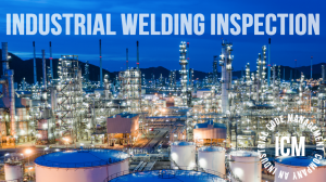 Welding Inspection Company available in Las Vegas, Nevada for Industrial and Commercial Projects