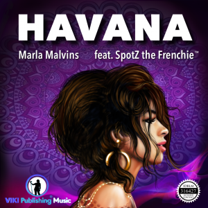 "Cover of Camila Cabello's ""Havana"" by Marla Malvins (feat. SpotZ the Frenchie)"