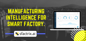 sfactrix.ai - Smart Factory Solution