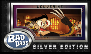 Wolverine - Bad Days NFT card