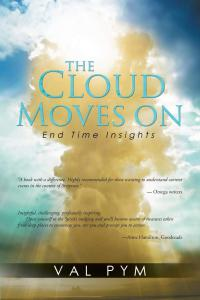 The Cloud Moves On: End Time Insights