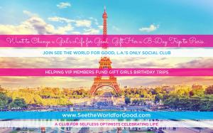 Are you a Big Sister or Mentor to a Girl? Join the only Club helping fund gift girls B-Day trips to Paris.