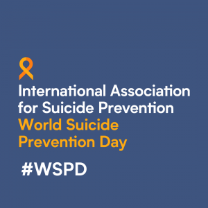 "World Suicide Prevention Day Theme 2021-2023 ""Creating Hope Through Action"""