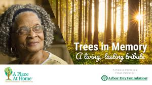 A Place At Home Partners with Arbor Day Foundation