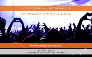 Join the Club for People Who Love to Make a Difference and Party for Good