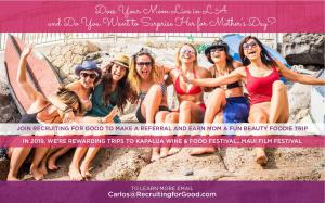 Join Us to Surprise Your Mom On Mother's Day...Gift Her Our All-Inclusive Beauty Foodie Party in Maui