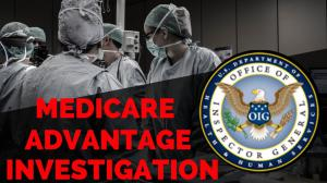 Investigation Into Medicare Advantage Claim Denials
