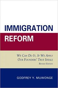 Godfrey Muwonge, Book on Immigration Reform, available at Barnes and Noble
