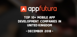 Top Mobile App Development Companies United Kingdom December 2018