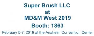 Visit Super Brush at MDM West 2019