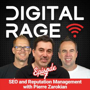 Digital Rage Podcast featuring Pierre Zarokian