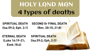 4 types of Biblical deaths according to HOLY LAND MAN