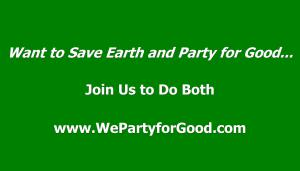 We Party to Save Earth